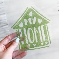Надпись из термотрансфера с глиттером My home, цвет светло-зелёный, 12,5х13,3 см