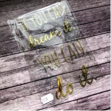 Надпись из золотого зеркального термотрансфера If you can dream it , 16х9 см