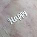 Слово Happy из пластика с серебряным зеркальным покрытием,7х2.5 см