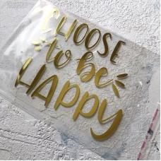Надпись из зеркального термотрансфера Choose to be happy, цвет золото, 12x10.5 см